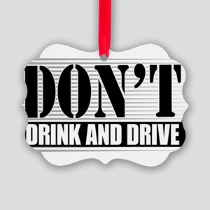 Dont-Drink--Drive-4-[Conv Picture Ornament